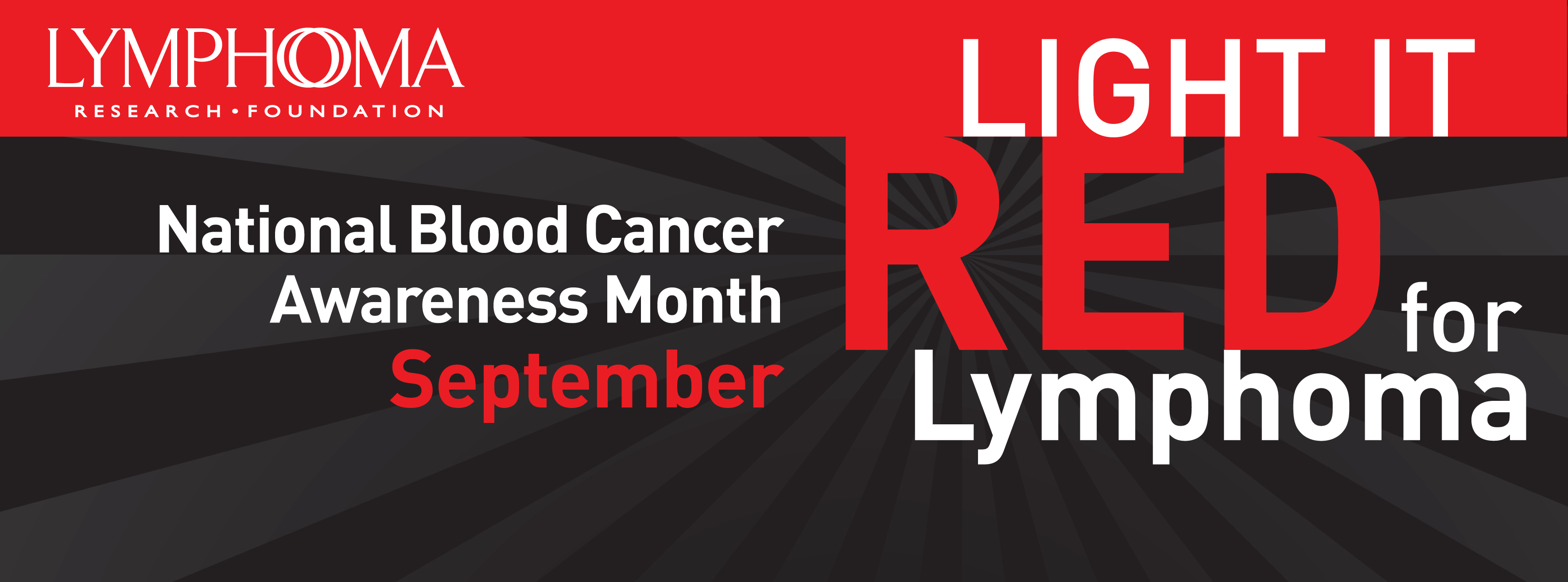 Lymphoma Research Foundation Recognizes Blood Cancer Awareness Month With Light it Red for Lymphoma Campaign